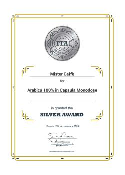2020: International Taste Awards – Medaglia d'Argento Arabica 100% In Capsula Monodose